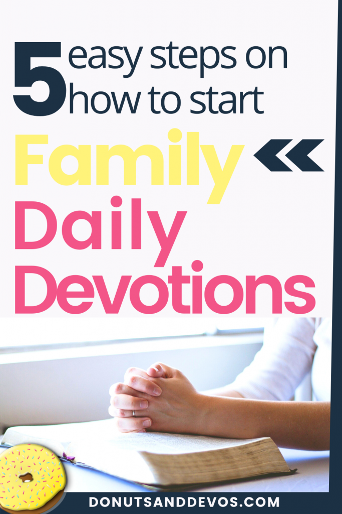 5 steps to start daily devotions.