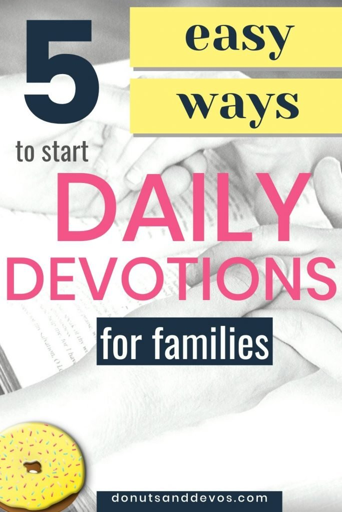 5 ways to start devotions