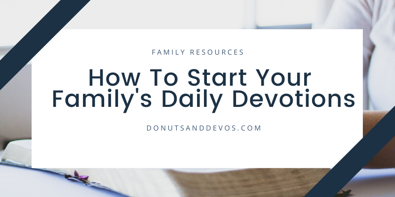 How to start daily devotions