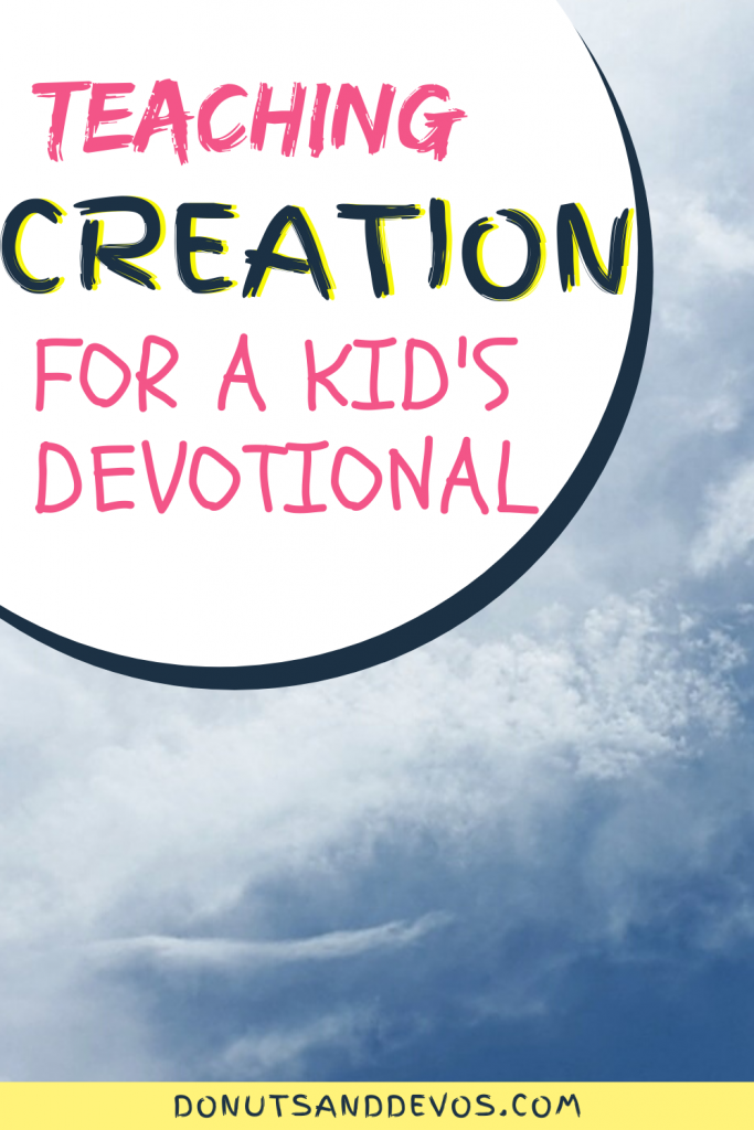 Teaching creation to kids