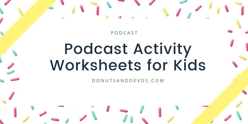 Activity Worksheets for Podcast