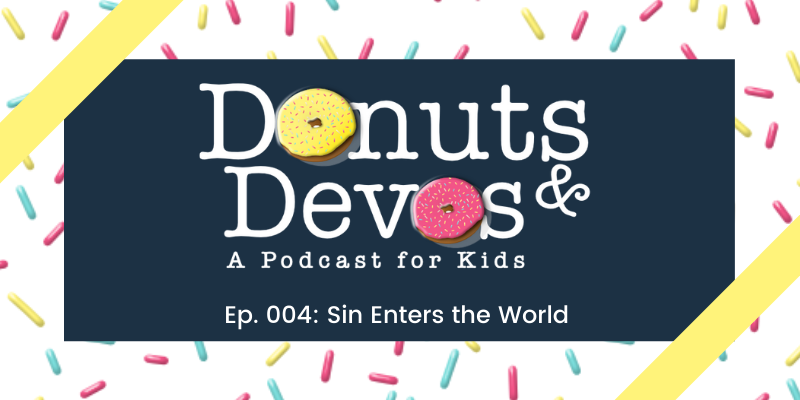Donuts and Devos Episode 004